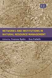 Networks and Institutions in Natural Resource Management by Y. Rydin