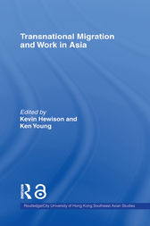 Transnational Migration and Work in Asia by Kevin Hewison