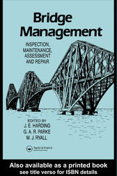 Bridge Management by Professor J E Harding