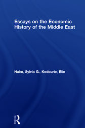 Essays on the Economic History of the Middle East by Sylvia G. Haim