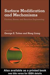 Surface Modification and Mechanisms by George E. Totten