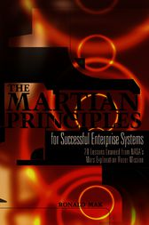 The Martian Principles for Successful Enterprise Systems by Ronald Mak
