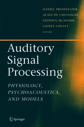 Auditory Signal Processing by Daniel Pressnitzer