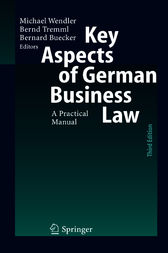 Key Aspects of German Business Law by Michael Wendler