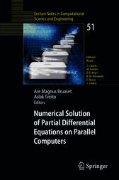 Numerical Solution of Partial Differential Equations on Parallel Computers by Are Magnus Bruaset