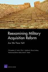 Reexamining Military Acquisition Reform by Christopher H. Hanks