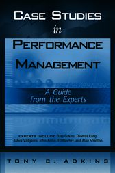 Case Studies in Performance Management by Tony C. Adkins