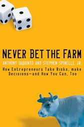 Never Bet the Farm by Anthony Iaquinto