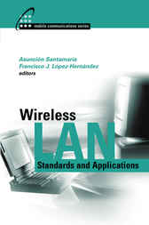 Wireless LAN Standards and Applications by A. Santamaria