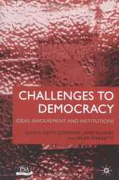 Challenges to Democracy by Keith Dowding