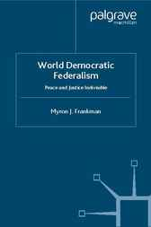 World Democratic Federalism by Myron J. Frankman