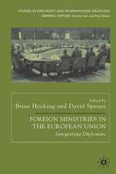 Foreign Ministries in the European Union by Brian Hocking