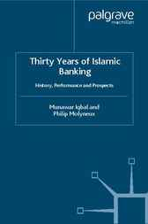 Thirty Years of Islamic Banking by Munawar Iqbal