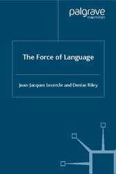 The Force of Language by Denise Riley