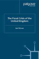 The Fiscal Crisis of the United Kingdom by Iain McLean