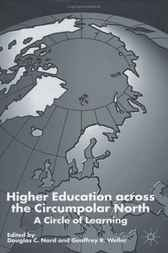 Higher Education Across the Circumpolar North by Douglas C. Nord