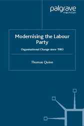 Modernising the Labour Party by Tom Quinn
