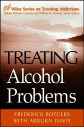 Treating Alcohol Problems by Frederick Rotgers