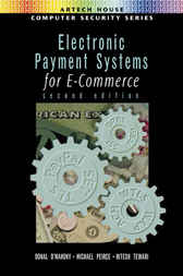 Electronic Payment Systems For E-commerce by Donal O'Mahony