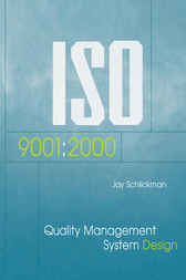 Iso 9001:2000 Quality Management System Design by Jay J. Schlickman