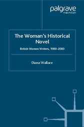 The Woman's Historical Novel by Diana Wallace