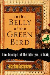 In the Belly of the Green Bird by Nir Rosen