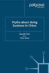 Myths about Doing Business in China by Harold Chee