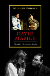 The Cambridge Companion to David Mamet by Christopher Bigsby