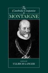 The Cambridge Companion to Montaigne by Ullrich Langer