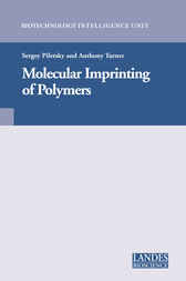 Molecular Imprinting of Polymers by Sergey Piletsky