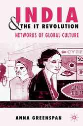 India and the IT Revolution by Anna Greenspan