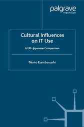 Cultural Influences on IT Use by Norio Kambayashi