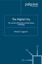 The Digital City by Michel S. Laguerre