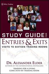 Study Guide for Entries and Exits, Study Guide by Alexander Elder