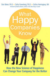 What Happy Companies Know by Dan Baker