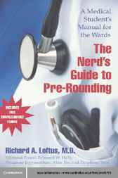The Nerd's Guide to Pre-Rounding by Richard A. Loftus