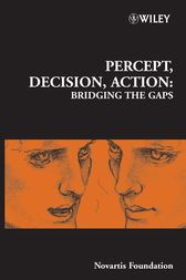 Percept, Decision, Action by Derek J. Chadwick