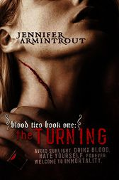 Blood Ties Book One: The Turning by Jennifer Armintrout