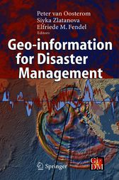 Geo-information for Disaster Management by Peter van Oosterom