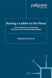 Raising a Ladder to the Moon by Malcolm McIntosh