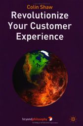 Revolutionize Your Customer Experience by Colin Shaw