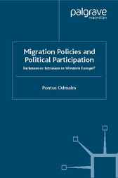 Migration Policies and Political Participation by Pontus Odmalm