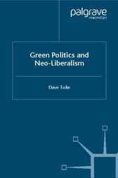 Green Politics and Neoliberalism by David Toke