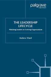The Leadership Lifecycle by Andrew Ward