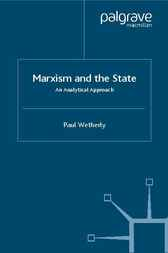 Marxism and the State by Paul Wetherly