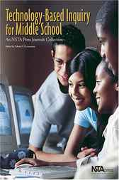 Technology-Based Inquiry for Middle School by Edwin Christmann