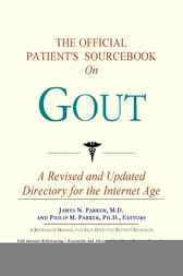 The Official Patient's Sourcebook on Gout by ICON Health Publications