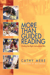 More Than Guided Reading by Cathy Mere