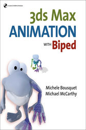 3ds Max Animation with Biped by Michele Bousquet