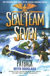 Seal Team Seven #17: Payback by Keith Douglass